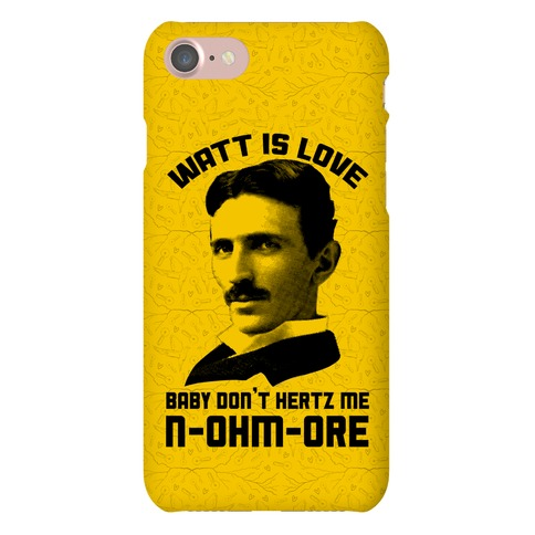 Tesla: Watt Is Love Phone Case