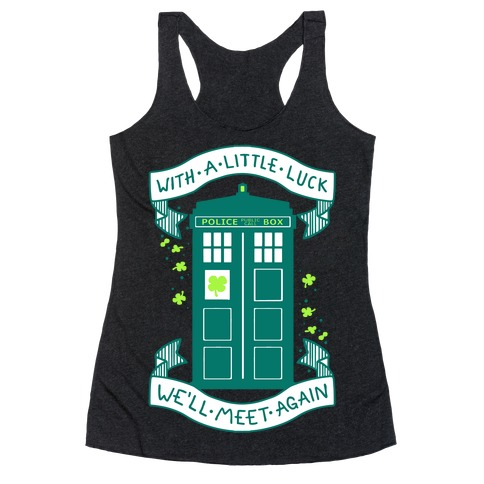 With A Little Luck Racerback Tank Top