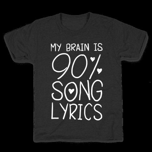 90% Song Lyrics Kids T-Shirt