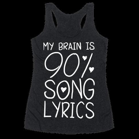 90% Song Lyrics Racerback Tank Top