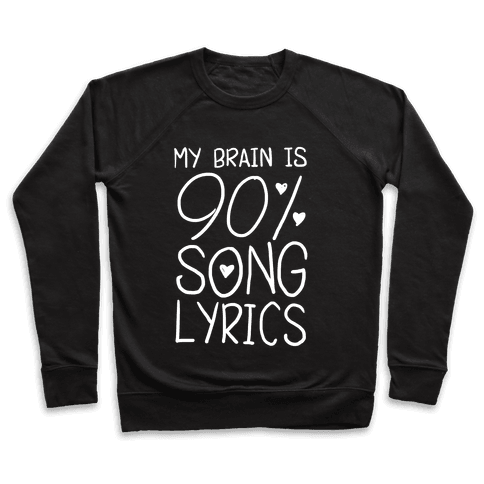 90% Song Lyrics Pullover