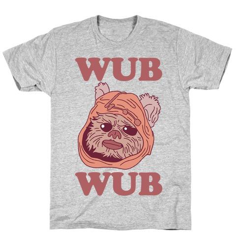 Wub Wub (Ewok) T-Shirt