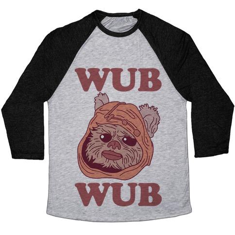 Wub Wub (Ewok) Baseball Tee