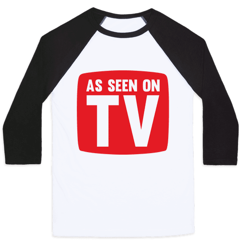 As Seen On TV Baseball Tee