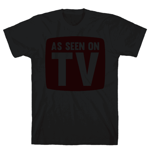 As Seen On TV Mens T-Shirt