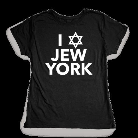 I Love Jew York Womens T-Shirt
