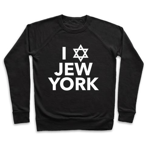 I Love Jew York Pullover