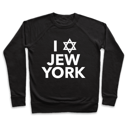 I Love Jew York Pullover