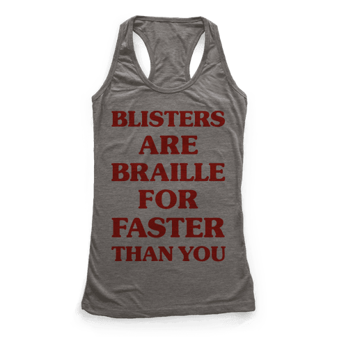 Blisters Are Braille For Faster Than You