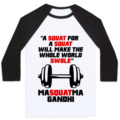 A Squat For A Squat Baseball Tee