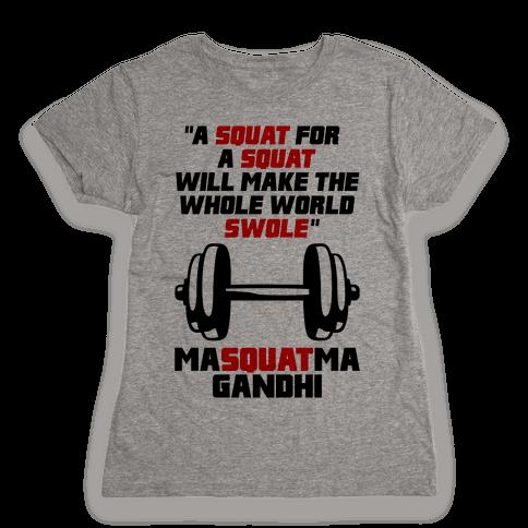 A Squat For A Squat Womens T-Shirt