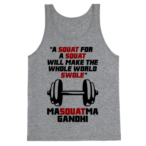 A Squat For A Squat Tank Top