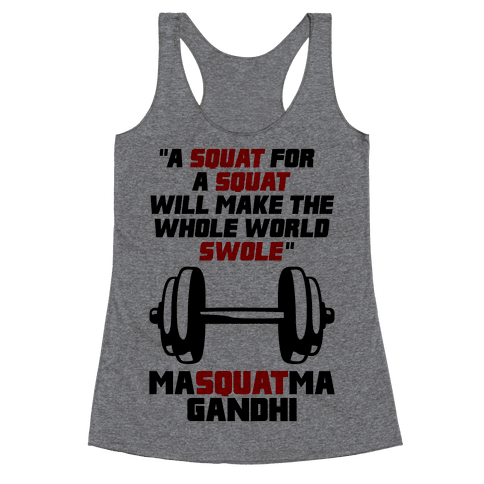 A Squat For A Squat Racerback Tank Top