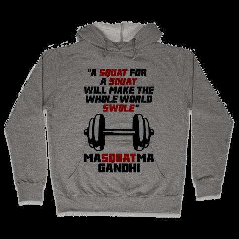 A Squat For A Squat Hooded Sweatshirt