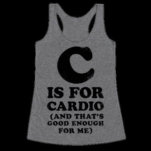 C is for Cardio Racerback Tank Top