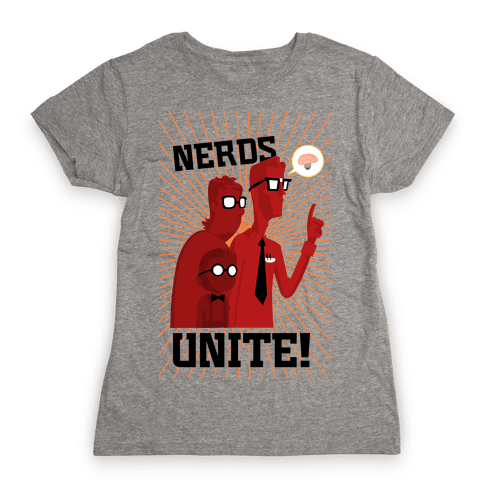 Nerds Unite Womens T-Shirt