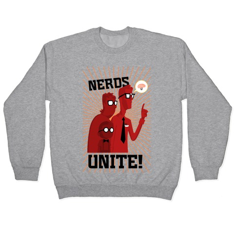 Nerds Unite Pullover