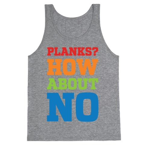 Planks? How About No Tank Top