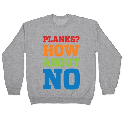 Planks? How About No Pullover