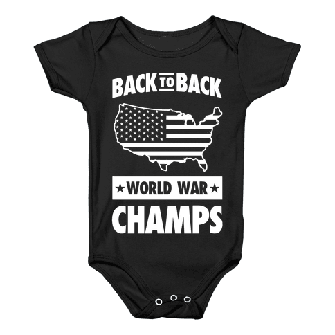 Back to Back World War Champs Baby Onesy