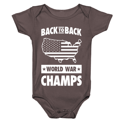 Back to Back World War Champs Baby One-Piece