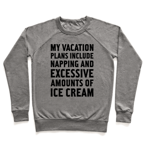 My Vacation Plans Pullover