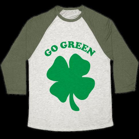 Go Green Baseball Tee
