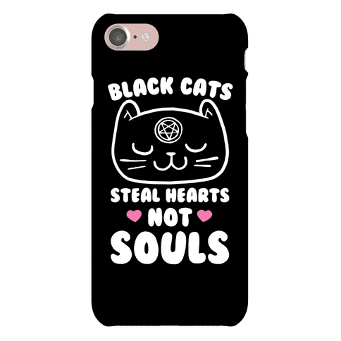 Black Cats Steal Hearts Not Souls Phone Case