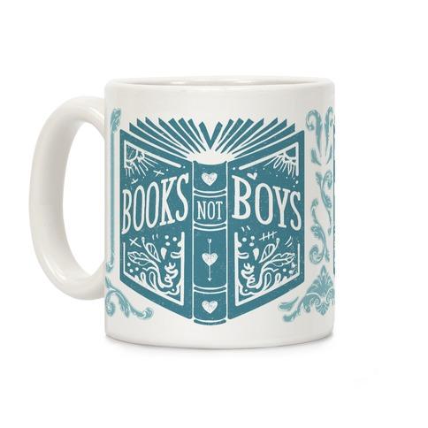 Books Not Boys Coffee Mug