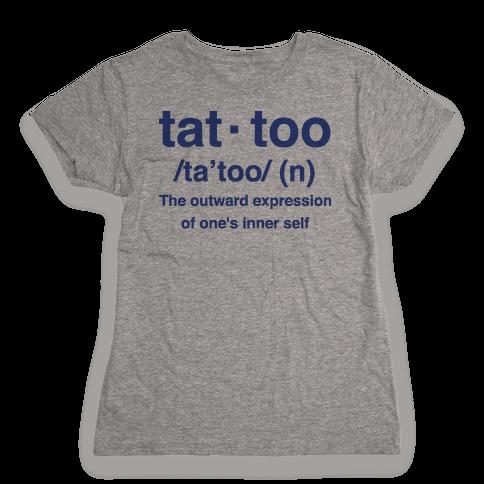 Tattoo Definition  Womens T-Shirt