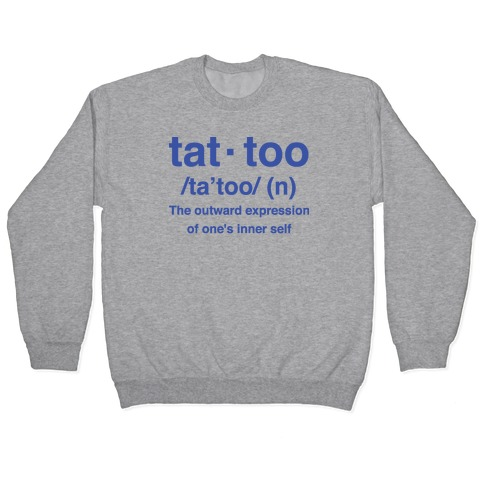 Tattoo Definition Pullover