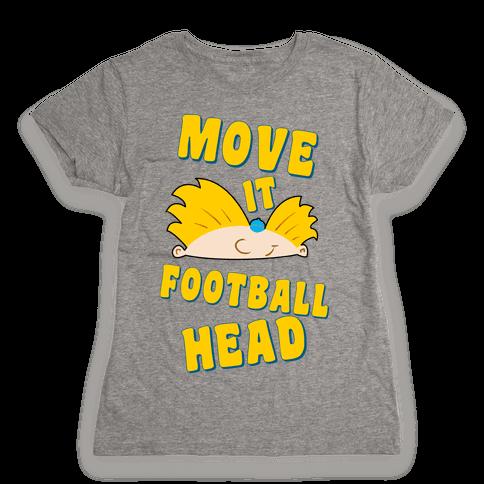 Move It Football Head! Womens T-Shirt