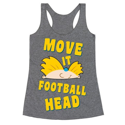 Move It Football Head! Racerback Tank Top
