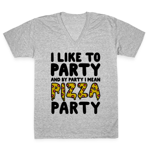 Pizza Party V-Neck Tee Shirt