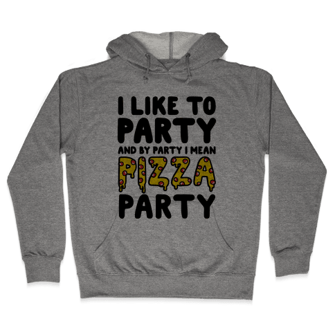 Pizza Party Hooded Sweatshirt