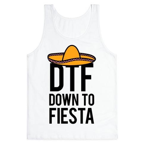 DTF (Down To Fiesta) Tank Top