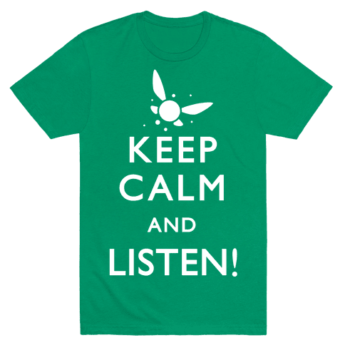 Keep Calm And Listen Mens T-Shirt