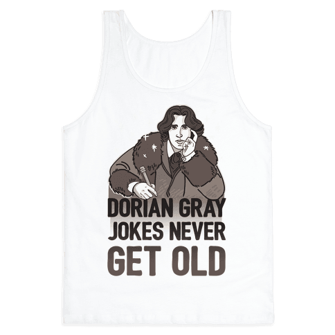 Dorian Gray Jokes Never Get Old