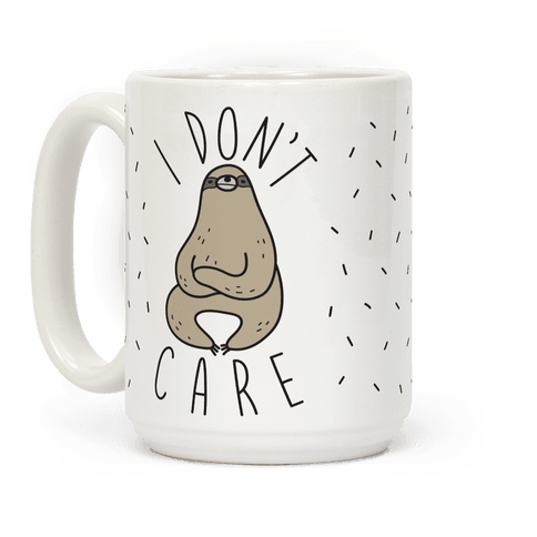 I Don't Care Sloth