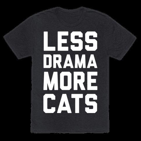 Less Drama More Cats