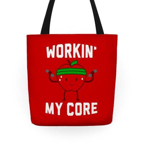Workin' My Core Tote