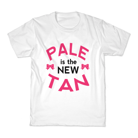 Pale is the New Tan! Kids T-Shirt