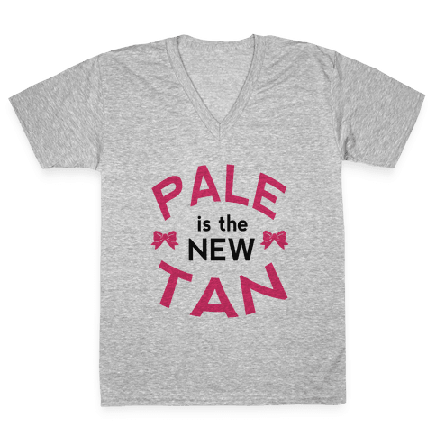 Pale is the New Tan! V-Neck Tee Shirt