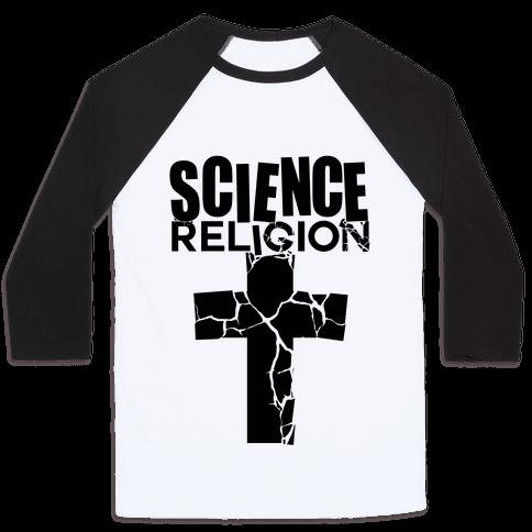 Science Crushes Religion Baseball Tee
