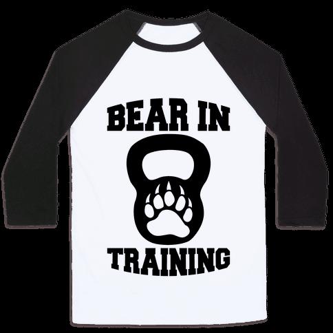 Bear In Training Baseball Tee