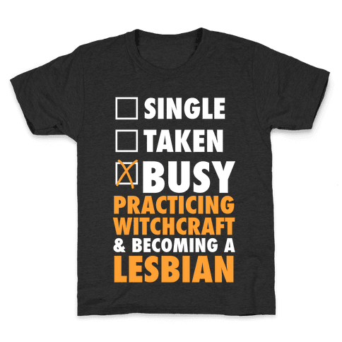 Busy Practicing Witchcraft & Becoming A Lesbian (White Ink) Kids T-Shirt