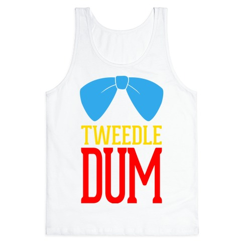 Tweedle Dum Tank Top