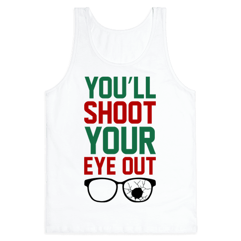 Shoot Your Eye Out Tank Top
