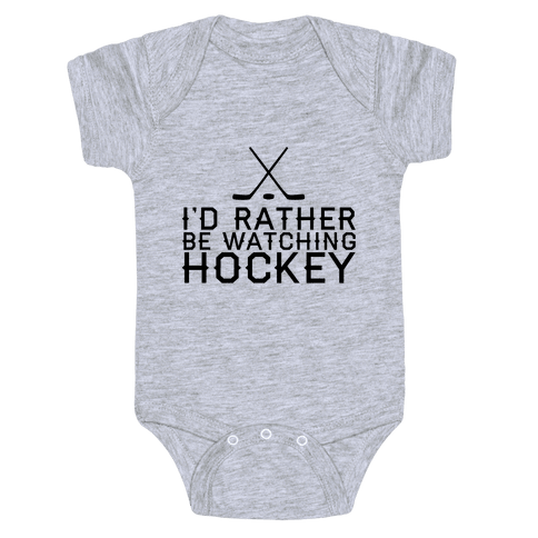 I'd Rather Hockey Baby Onesy