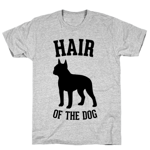 Hair Of The Dog Mens T-Shirt